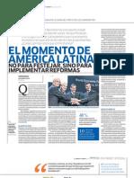 El momento de América Latina. No para festejar, sino para implementar reformas