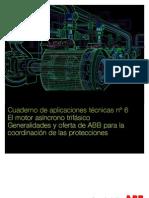 Cuaderno Tecnico 6_ El Motor Asincrono Trifasico y Coordinacion de Protecciones ABB