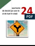Cele Mai Importante 24 de Decizii Pe Care Le Ai de Luat in Viata