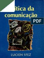 SFEZ. Crítica da comunicação