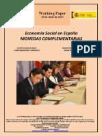 Economía Social en España. MONEDAS COMPLEMENTARIAS (Es) Social Economy in Spain. COMPLEMENTARY CURRENCIES (Es) Gizarte Ekonomia Espainian. MONETA OSAGARRIAK (Es)