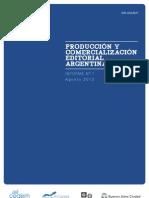 Produccion y Comercializacion Editorial Argentina Agosto 2012