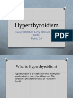 Hyperthyroidism.