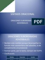 SINTAXIS ORACIONAL. SUBORDINADAS ADVERBIALES.pptx