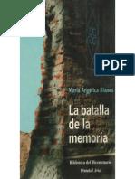 La Batalla de la memoria- Maria  Angelica Illanes
