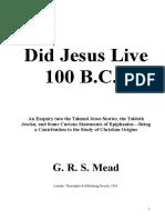 Mead, GRS - Did Jesus Live 100 BC