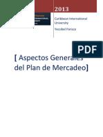 Aspectos Generales Del Plan de Mercadeo-Yecsibel Parisca-Semana 1