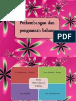 Perkembangan Dan Penguasaan Bahasa
