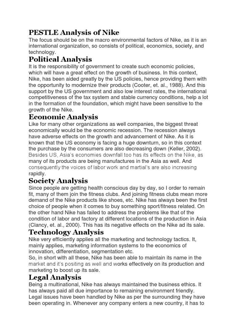 nike pest analysis in uk Social factors in pest analysis  there was a time when the image and reputation of top sportswear brand nike was tarnished due to labor and poor working condition issueshowever, the company took a u turn and bounced back with many different changes.