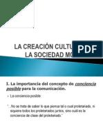 LA CREACIÓN CULTURAL EN LA SOCIEDhhhhAD MODERNA (4)