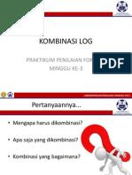Presentasi Kombinasi Log