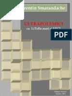 ULTRAPOLEMICI cu LiTeRe mari şi MICI (Ediția a II-a, corectată și repaginată)