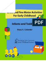 Infant-Toddler Fine and Gross Motors
