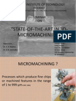 State of the art in 3D micromachining