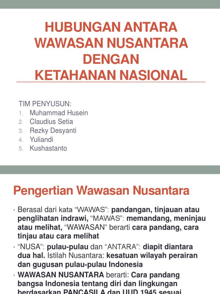 Hubungan Antara Wawasan Nusantara Dengan Ketahanan Nasional