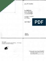 Alvin Gouldner La Dialectica de Ideologia y Tecnologia