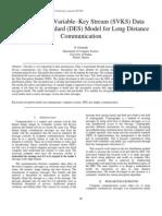 A Symmetric Variable–Key Stream (SVKS) Data Encryption Standard (DES) Model for Long Distance Communication