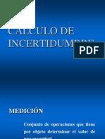 CÁLCULO DE INCERTIDUMBRE
