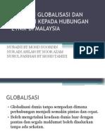 Cabaran Globalisasi Dan Implikasi Kepada Hubungan Etnik Di
