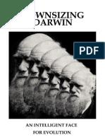 Cosmic Mindreach Downsizing Darwin
