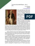 DOS NOMES DE RUAS E SUAS HISTÓRIAS - ATO 4 - JOSÉ BONIFÁCIO