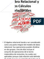 El Algebra Relacional y Los Calculos Relacionales