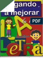 Jugando a Mejorar La Letra_By_Dijeja