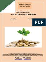 Políticas Anti-Crisis. POLÍTICAS DE CRECIMIENTO (Es) Anti-crisis Policy. GROWTH POLICY (Es) Krisiaren Aurkako Politikak. HAZKUNDE POLITIKAK (Es)
