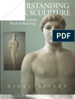 Nigel Spivey - Understanding Greek Sculpture, Ancient Meanings, Modern Readings (1997)