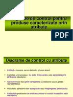 Cursul 7 - Diagrame de control pentru produse caracterizate prin atribute