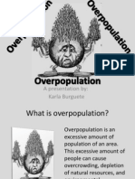 The Effects of Overpopulation