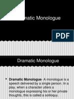 Dramatic Monologue Presentation