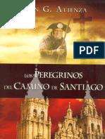 Atienza, Juan G - Los Peregrinos Del Camino de Santiago