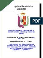 ADJUDICACIÓN DE MENOR CUANTÍA Nº 017-2012-MPC INSTALACION DEL SERVICIO DE AGUA POTABLE DEL JR. SANTA SARITA, ENTRE JR. NIÑO JESUS Y JR. YURIMAGUAS – SECTOR 19 NUEVO CAJAMARCA, PROVINCIA DE CAJAMARCA – CAJAMARCA