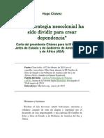 Hugo Chávez - La estrategia neocolonial ha sido dividir para crear dependencia.docx