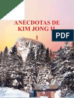 Anécdotas de Kim Jong Il