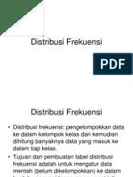Statistik I - Distribusi Frekuensi