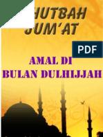 Khutbah Jum'at 03-Amal Di Bulan Dulhijjah