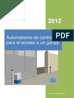 Automatismo de Control Para El Acceso a Un Garaje