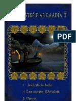 Les Gestes d'Arkaadia II