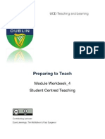 Preparing to Teach; Student Centred Learning: