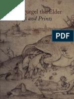 Pieter Bruegel the Elder Drawings and Prints
