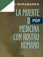La Muerte de La Medicina Con Rostro Humana