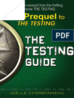 The Testing Prequel