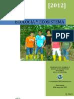Componente, Energía y el Rol de las Especies Invasoras de un Ecosistema