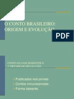 Evolução do conto Brasileiro