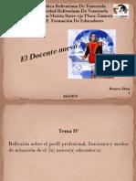 Tema IV El Docente Nuevo