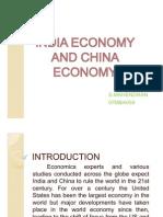 INDIA ECONOMY AND CHINA ECONOMY