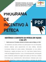 Apresentação do Programa de Incentivo à Peteca (março 2013)