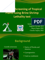 Cytotoxic Screening of Tropical Plants using Brine Shrimp Lethality Test
